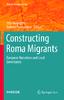 2019_Book_ConstructingRomaMigrants.pdf - application/pdf